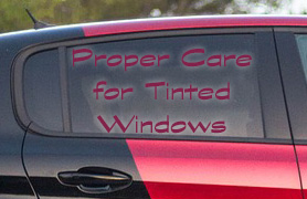 care of tinted windows